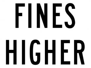 Fines Higher